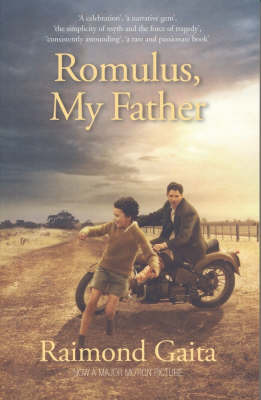 Romulus: My Father by Raimond Gaita