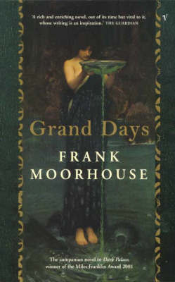 Grand Days: The Companion Novel to Dark Palace by Frank Moorhouse image