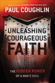 Unleashing Courageous Faith by Paul Coughlin image