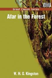 Afar in the Forest by W.H.G Kingston image