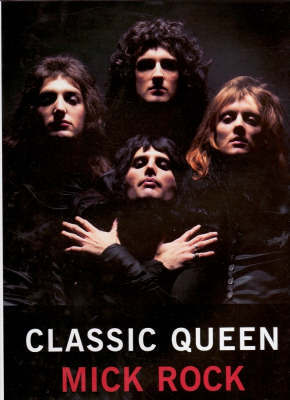Classic Queen by Mick Rock