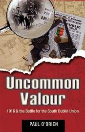 Uncommon Valour by Paul O'Brien image