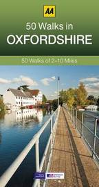 50 Walks in Oxfordshire by AA Publishing