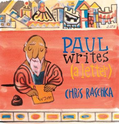 Paul Writes (A Letter) by Chris Raschka image