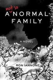 A Not So Normal Family by Ron Iannone image