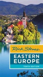 Rick Steves Eastern Europe (Tenth Edition) by Cameron Hewitt