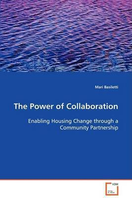 The Power of Collaboration by Mari Basiletti