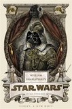 William Shakespeare's Star Wars by Ian Doescher