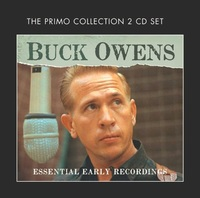 The Essential Early Recordings by Buck Owens