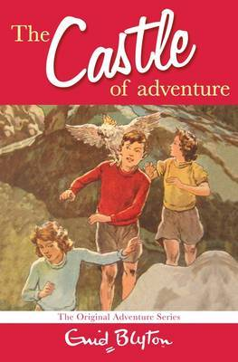 The Castle of Adventure: The Original Adventure Series by Enid Blyton image