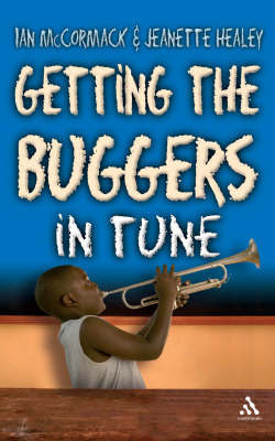 Getting the Buggers in Tune by Ian McCormack