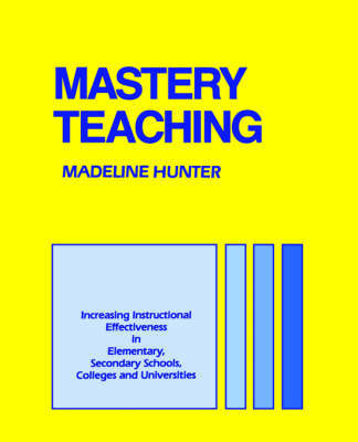 Mastery Teaching by Madeline Hunter image