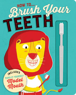 How to Retro Brush Your Teeth