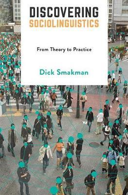 Discovering Sociolinguistics by Dick Smakman