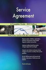 Service Agreement A Complete Guide - 2019 Edition by Gerardus Blokdyk image