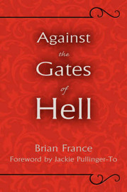 Against the Gates of Hell by Brian France image