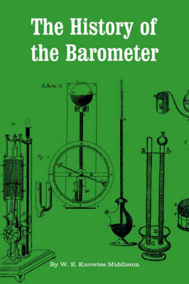 The History of the Barometer by W.E.Knowles Middleton image