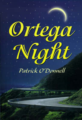 Ortega Night by Patrick O'Donnell image