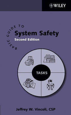 Basic Guide to System Safety by Jeffrey W Vincoli image
