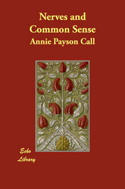 Nerves and Common Sense by Annie Payson Call image