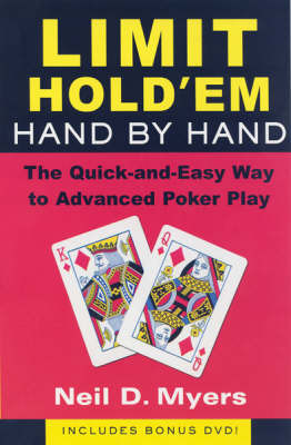 Limit Hold 'em Hand By Hand by Neil D. Myers