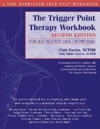 The Trigger Point Therapy Workbook: Your Self-Treatment for Pain Relief by Clair Davies image