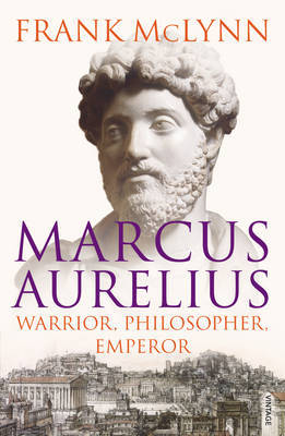Marcus Aurelius by Frank McLynn