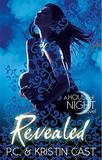 Revealed (House of Night #11) by P C Cast