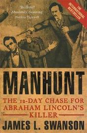 Manhunt by James L Swanson image