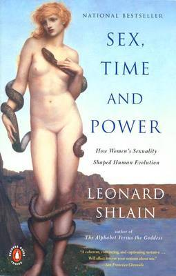 Sex, Time and Power by Shlain Leonard