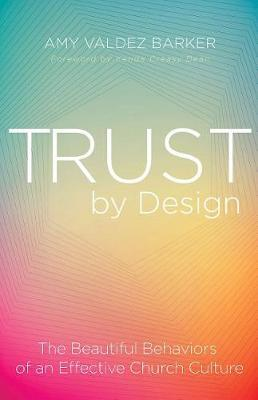 Trust by Design by Amy Barker