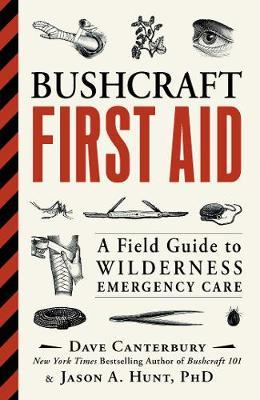 Bushcraft First Aid by Dave Canterbury