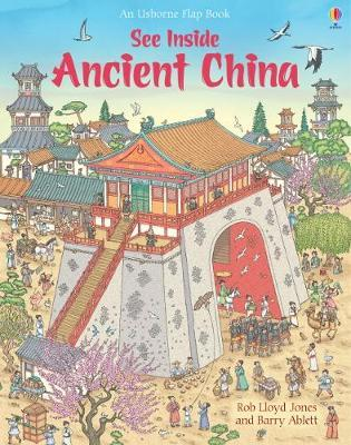 See Inside Ancient China by Rob Lloyd Jones