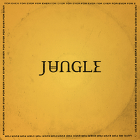 For Ever :LTD LP by Jungle