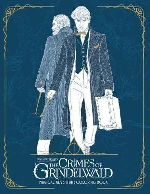 Fantastic Beasts: The Crimes of Grindelwald by HarperCollins Publishers