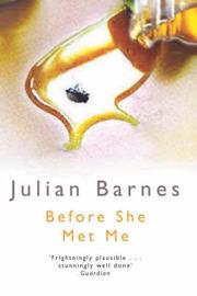 Before She Met Me by Julian Barnes image