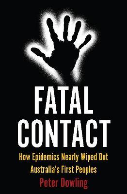 Fatal Contact by Peter Dowling