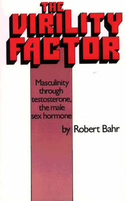 The Virility Factor by Robert Bahr image