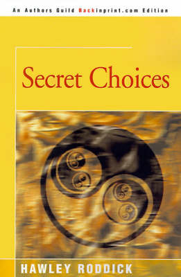 Secret Choices by Hawley Roddick image