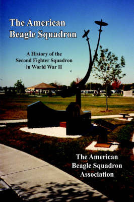 The American Beagle Squadron by The American Beagle Squadron Association