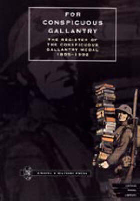 For Conspicuous Gallantry by Phil McDermott