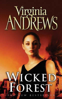 Wicked Forest by Virginia Andrews