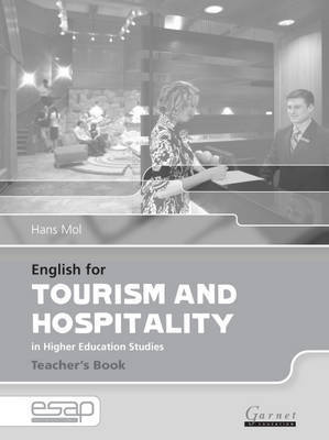English for Tourism and Hospitality in Higher Education Studies by Hans Mol