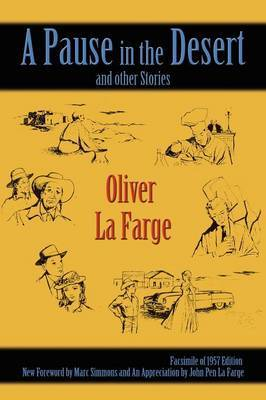 A Pause in the Desert by Oliver La Farge