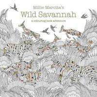 Millie Marotta's Wild Savannah by Millie Marotta