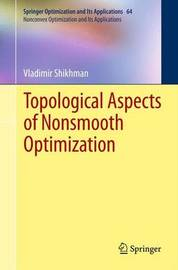 Topological Aspects of Nonsmooth Optimization by Vladimir Shikhman
