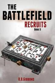 The Battlefield Recruits by R B Gibbons image