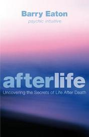 Afterlife by Barry Eaton