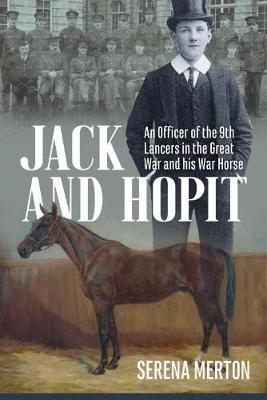Jack and Hopit, Comrades in Arms by Serena Merton