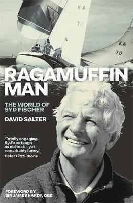 Ragamuffin Man: The World of Syd Fischer by David Salter image